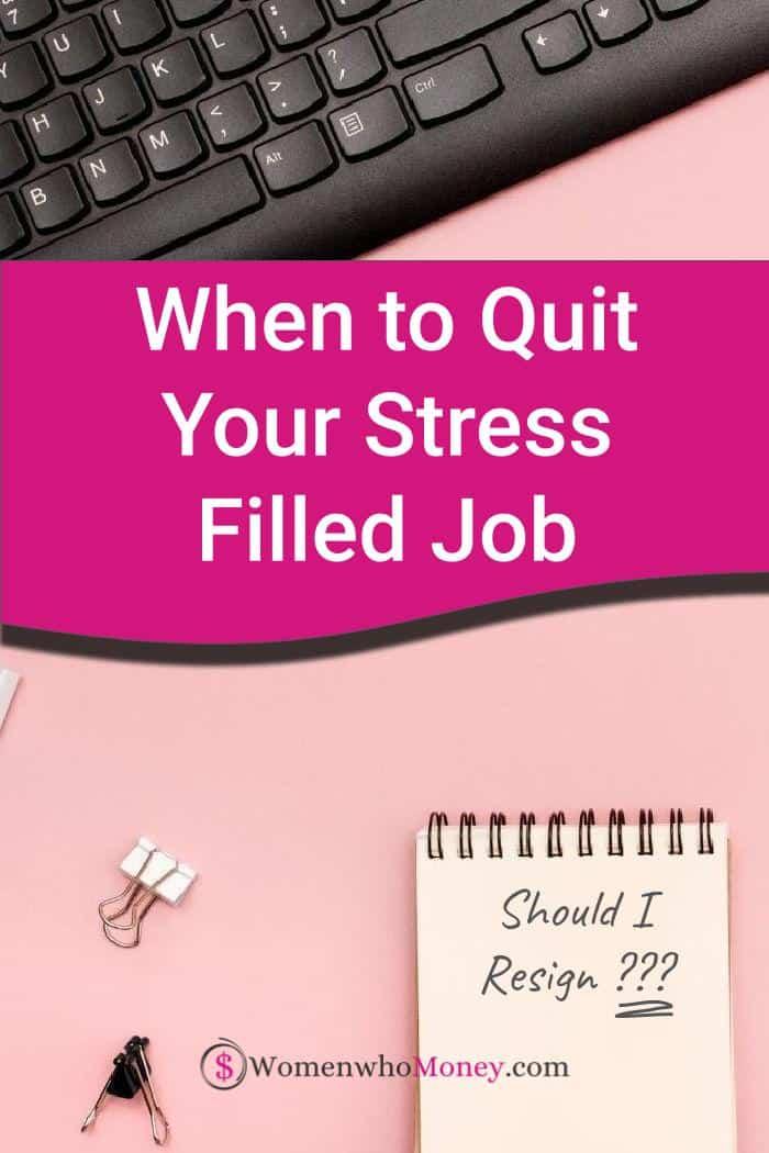 Should You Quit a Stressful Job?