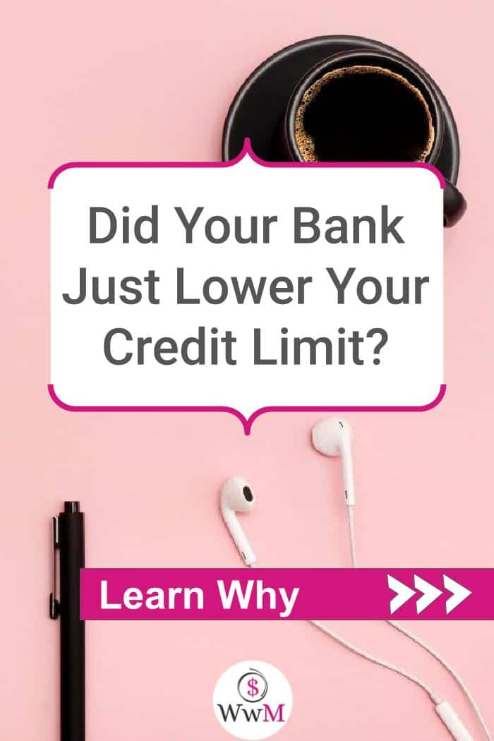 Did your bank just lower your credit limit