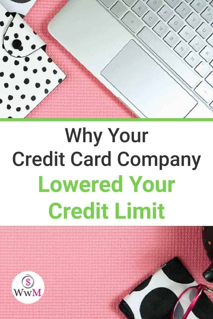 why your credit card company lowered your credit limit