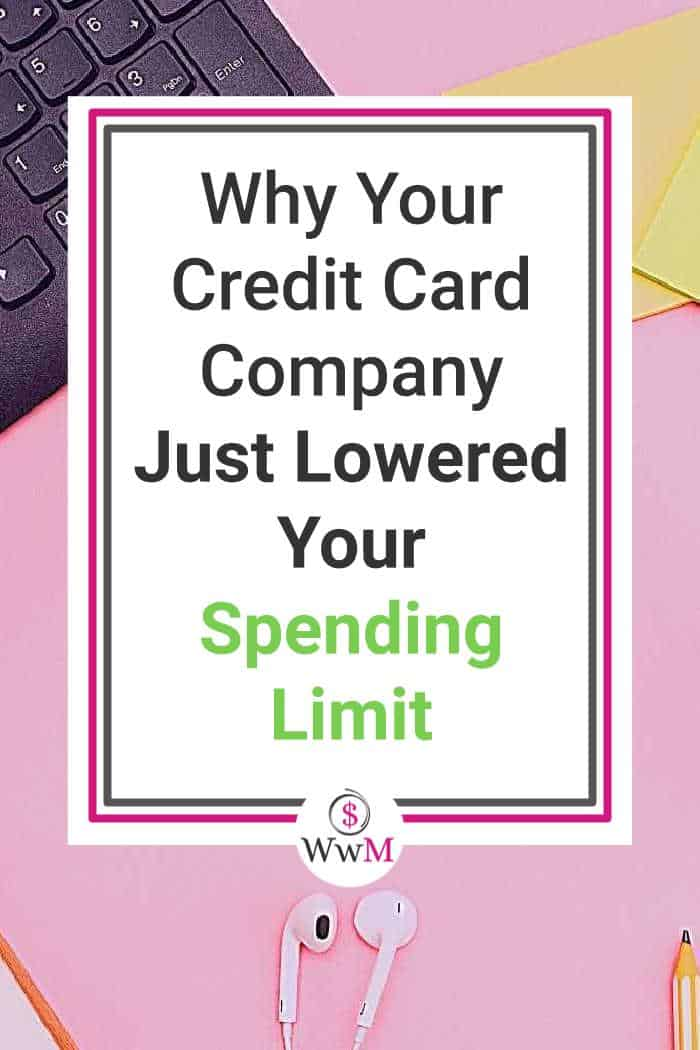Why your credit card company just lowered your spending limit