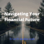 brian brandow logo navigating your financial future